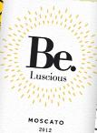 Be.浪漫麝香甜白葡萄酒(Be.Luscious Moscato,USA)