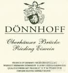 杜荷夫奥伯豪塞布鲁克雷司令冰白葡萄酒(Weingut Donnhoff Oberhauser Brucke Riesling Eiswein,Nahe,...)