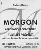 Guy Breton Morgon Vieilles Vignes,Beaujolais,France