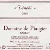 Domaine de Piaugier Cotes du Rhone Villages Sablet Tenebi,...