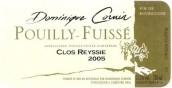 Domaine Dominique Cornin Pouilly-Fuisse Clos Reyssier,...