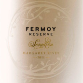 弗莫伊珍藏赛美蓉干白葡萄酒(Fermoy Estate Reserve Semillon,Margaret River,Australia)