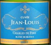 迪费路易白中白干型起泡酒(Charles de Fere Cuvee Jean-Louis Blanc de Blancs Brut, France)