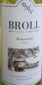 布罗尔山酒庄瑚珊干白葡萄酒(Broll Mountain Vineyards Roussanne,Calaveras County,USA)