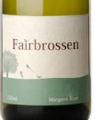 费柏罗森酒庄赛美蓉干白葡萄酒(Fairbrossen Estate Semillon,Margaret River,Australia)