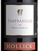 郝立克普兰尼洛干红葡萄酒(Hollick Tempranillo,Wrattonbully,Australia)