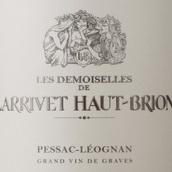 拉里奥比昂酒庄副牌干白葡萄酒(Les Demoiselles de Larrivet Haut-Brion Blanc,Pessac-Leognan,...)