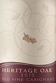 传承橡木酒庄佳丽酿干红葡萄酒(Heritage Oak Old Vine Carignane,Lodi,USA)