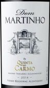 马天豪干红葡萄酒(Dom Martinho Tinto, Alentejo, Portugal)