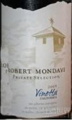 蒙大维私人精选万塔干红葡萄酒(Robert Mondavi Winery Private Selection Vinetta, Central Coast, USA)