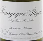 勒桦酒庄阿里高特白葡萄酒(Domaine Leroy Bourgogne Aligote, Burgundy, France)