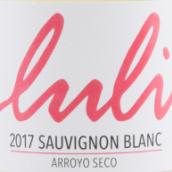 卢利酒庄长相思干白葡萄酒(Luli Wines Sauvignon Blanc, Arroyo Seco, USA)