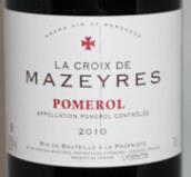 十字美之合城堡干红葡萄酒(Chateau La Croix de Mazeyres, Pomerol, France)