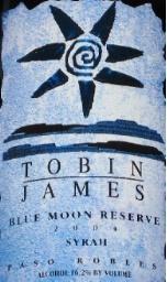 托宾詹姆斯蓝月亮珍藏西拉干红葡萄酒(Tobin James Cellars Blue Moon Reserve Syrah,Paso Robles,USA)
