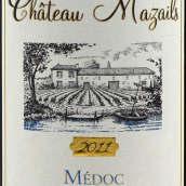 马莎尔城堡红葡萄酒(Chateau Mazails, Medoc, France)