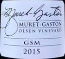 穆雷加斯顿奥森园GSM混酿干红葡萄酒(Muret-Gaston Olsen Vineyard GSM,Yakima Valley,USA)