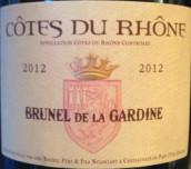 加迪内罗纳河谷红葡萄酒(Brunel de la Gardine Cotes du Rhone, Rhone Valley, France)