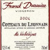 Franck Decrenisse Mes Vielles Vignes Coteaux du Lyonnais,...