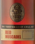 图瓦酒庄莫斯卡托甜红葡萄酒(Du Toitskloof Red Muscadel,Western Cape,South Africa)