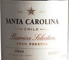 圣卡罗橡木桶精选西拉干红葡萄酒(Santa Carolina Barrica Selection Syrah, Valle del Maipo, Chile)
