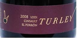 戴利E1神索干红葡萄酒(Turley Wine Cellars El Porron Cinsault,Lodi,USA)