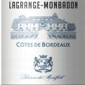 蒙仓酒庄干红葡萄酒(Chateau Lagrange Monbadon,Cotes de Castillon,France)