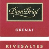 唐-布里亚里韦萨特石榴红色天然甜红葡萄酒(Vignobles Dom-Brial Rivesaltes Tes Grenat,Languedoc-...)