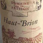 博森庄园干红葡萄酒(Domaine de La Passion Haut-Brion,Graves,France)