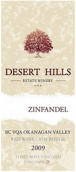 沙漠山丘仙粉黛干红葡萄酒(Desert Hills Estate Winery Zinfandel,Okanagan Valley,Canada)