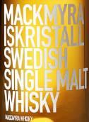 麦克米拉冰水晶瑞典单一麦芽威士忌(Mackmyra Iskristall Swedish Single Malt Whisky,Sweden)