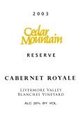 雪松山珍罗亚尔绸藏赤霞珠甜红葡萄酒(Cedar Mountain Winery Royale Reserve Cabernet Sauvignon,...)