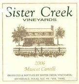 姐妹溪麝香甜白葡萄酒(Sister Creek Vineyards Muscat Canelli,Texas Hill Country,USA)