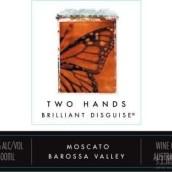 双掌完美的伪装莫斯卡托白葡萄酒(Two Hands Brilliant Disguise Moscato,Barossa Valley,...)