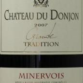 东荣堡特级传统干红葡萄酒(Chateau du Donjon Grande Tradition,Minervois,France)