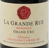 拉玛舒(大街独占园)干红葡萄酒(Domaine Francois Lamarche La Grande Rue Grand Cru Monopole, Cote de Nuits, France)
