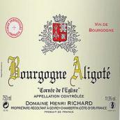亨利·理查德酒庄阿里高特白葡萄酒(Domaine Henri Richard Bourgogne Aligote Corvee de L'eglise,...)