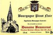 贝桑瑟诺酒庄勃艮第黑皮诺干红葡萄酒(DomaineBesancenot Bougogne Pinot Noir,Beaune,France)