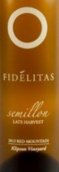 费得丽塔酒庄科林普森园晚收系列赛美容干白葡萄酒(Fidelitas Wines Klipsun Vineyard Late Harvest Semillon,Red ...)