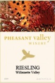 雉鸡谷雷司令干白葡萄酒(Pheasant Valley Riesling,Willamette Valley,USA)