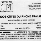 萨拉丁塔拉拉桃红葡萄酒(Domaine Saladin Cotes du Rhone Rose Tralala,Rhone,France)