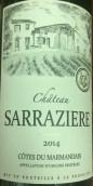 塞拉伊尔酒庄干红葡萄酒(Chateau La Sarraziere, Cotes du Marmandais, France)