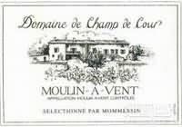 Mommessin Domaine de Champ de Cour Moulin-a-Vent,Beaujolais,...