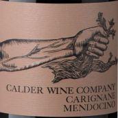 考尔德酒庄佳丽酿干红葡萄酒(Calder Wine Company Carignan,Mendocino County,USA)