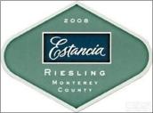 埃斯坦西亚雷司令干白葡萄酒(Estancia Estates Riesling,Monterey County,USA)