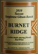 博耐山托斯卡纳桑娇维塞红葡萄酒(Burnet Ridge Tuscan Style Sangiovese,North Coast,USA)