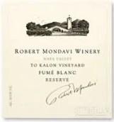 蒙大维喀龙园珍藏白富美干白葡萄酒(Robert Mondavi Winery To Kalon Vineyard Reserve Fume Blanc, Napa Valley, USA)