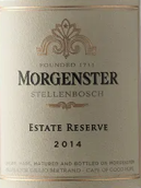 摩根斯特酒庄珍藏红葡萄酒(Morgenster Estate Reserve, Stellenbosch, South Africa)