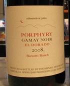 埃德蒙茨波尔菲里·巴索泰农场黑佳美干红葡萄酒(Edmunds St.John Porphyry Barsotti Ranch Gamay Noir,El Dorado...)