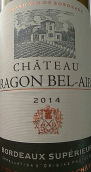 瑞根贝爱尔超级波尔多红葡萄酒(Chateau Ragon Bel Air Bordeaux Superieur,Bordeaux,France)