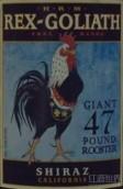 HRM雷克斯歌利亚西拉干红葡萄酒(HRM Rex Goliath Giant 47 Pound Rooster Shiraz,California,USA)